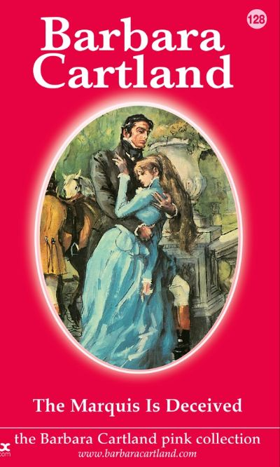 The Marquis is Deceived by Barbara Cartland